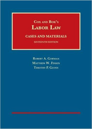 GORMAN'S (COX'S) LABOR LAW (16TH, 2016) 9781628101515