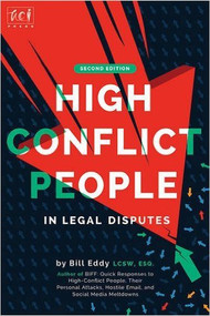 EDDY'S HIGH CONFLICT PEOPLE IN LEGAL DISPUTES (2ND, 2016) 9781936268153