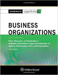 CASENOTE LEGAL BRIEFS: BUSINESS ORGANIZATIONS KEYED TO KLEIN