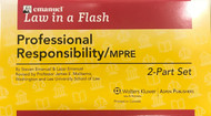 LAW IN A FLASH CARDS: PROFESSIONAL RESPONSIBILITY/MPRE (2-PART SET)