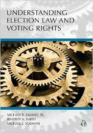 DIMINO UNDERSTANDING ELECTION LAW AND VOTING RIGHTS