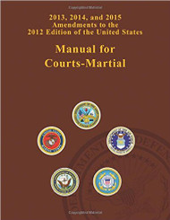 MANUALS FOR COURTS-MARTIAL AMENDMENT [SPECIAL ORDER ITEM] 9781517210052