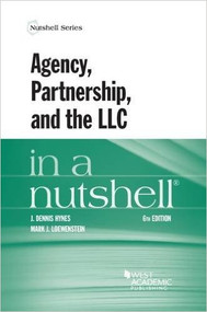 AGENCY, PARTNERSHIP, AND THE LLC IN A NUTSHELL 6TH ED