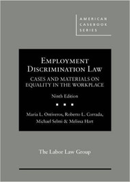 ONTIVEROS' EMPLOYMENT DISCRIMINATION LAW (9TH, 2016) 9781634597470