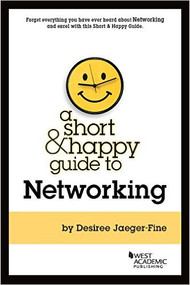 JAEGER-FINE'S A SHORT & HAPPY GUIDE TO NETWORKING 9781683284376