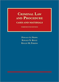 DRIPPS' CRIMINAL LAW AND PROCEDURE (13TH, 2016) 9781634609289