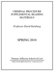 STEINBERG CRIMINAL PROCEDURE SUPPLEMENTAL COURSE MATERIALS