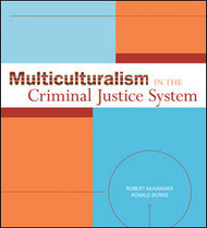 MCNAMARA'S MULTICULTURALISM IN THE CRIMINAL JUSTICE SYSTEM (1ST, 2009) 9780073379944