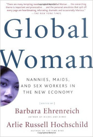 EHRENREICH'S GLOBAL WOMAN (2004) 9780805075090