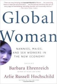 EHRENREICH'S GLOBAL WOMAN (2004) 9780805075090