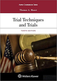 MAUET'S TRIAL TECHNIQUES AND TRIALS (10TH, 2017) 9781454886532
