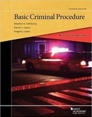 BLACK LETTER OUTLINE ON BASIC CRIMINAL PROCEDURE (7TH, 2017)