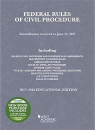 SPENCER'S FEDERAL RULES OF CIVIL PROCEDURE (2017-2018) 9781683287612