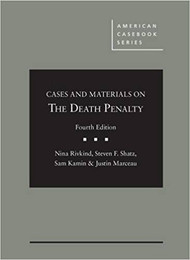 RIVKIND'S CASES AND MATERIALS ON THE DEATH PENALTY (4TH, 2016) 9781634590419