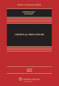 CHEMERINSKY'S CRIMINAL PROCEDURE CASEBOOK (2ND, 2013) 9781454806943