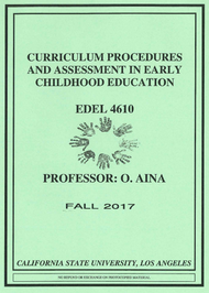 AINA'S CURRICULUM PROCEDURES AND ASSESSMENT IN EARLY CHILDHOOD EDUCATION (FALL 2017)