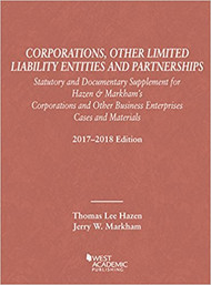 HAZEN'S CORPORATIONS, OTHER LIMITED LIABILITY ENTITIES PARTNERSHIPS, STATUTORY DOCUMENTARY SUPPLEMENT (2017-2018) 9781683285427