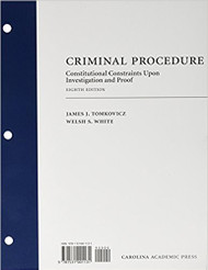 TOMKOVICZ'S CRIMINAL PROCEDURE: CONSTITUTIONAL CONSTRAINTS UPON INVESTIGATION AND PROOF [LOOSELEAF] (8TH, 2017) 9781531001131