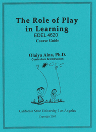 AINA'S THE ROLE OF PLAY IN LEARNING (FALL 2017)