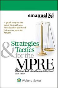 EMANUEL'S STRATEGIES & TACTICS FOR THE MPRE (6TH, 2017) 9781454891895