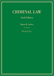 LAFAVE'S CRMINAL LAW HORNBOOK (6TH, 2017) 9781683288817