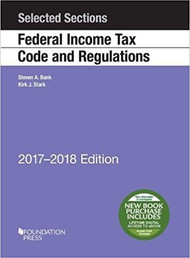 BANK'S SELECTED SECTIONS ON FEDERAL INCOME TAX CODE AND REGULATIONS (2017-2018) 9781683286219