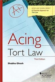 GHOSH'S ACING TORT LAW 3RD ED 9781683288183