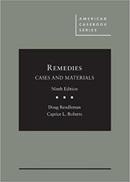 RENDLEMAN'S REMEDIES, CASES AND MATERIALS (9TH, 2018) 9781683285717