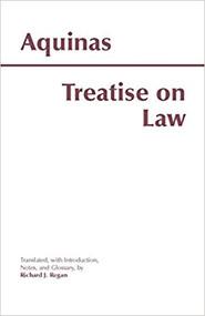 AQUINAS' TREATISE ON LAW (2000) 9780872205482