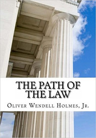 HOLMES' THE PATH OF THE LAW (2013) 9781613824306