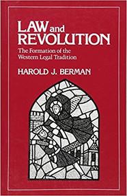 BERMAN'S LAW AND REVOLUTION (1983) 9780674517769