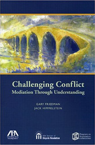 FRIEDMAN'S CHALLENGING CONFLICT-MEDIATION THROUGH UNDERSTANDING