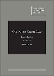 KERR'S COMPUTER CRIME LAW (2018) 9781634598996