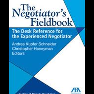 SCHNEIDER'S THE NEGOTIATOR'S FIELDBOOK (2006) ***SPECIAL ORDER ITEM*** 9781590315453
