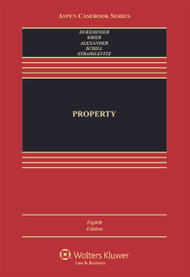 DUKEMINIER'S PROPERTY [CONNECTED CASEBOOK] (8TH, 2014) 9781454851363