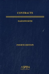 FARNSWORTH'S CONTRACTS (4TH, 2004) (ASPEN TREATISE SERIES)*PAPERBACK* 9780735545403
