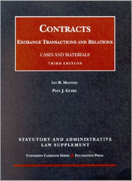 MACNEIL'S CONTRACTS: EXCHANGE TRANSACTIONS AND RELATIONS SUPPLEMENT (3RD, 2002) 9781587784637