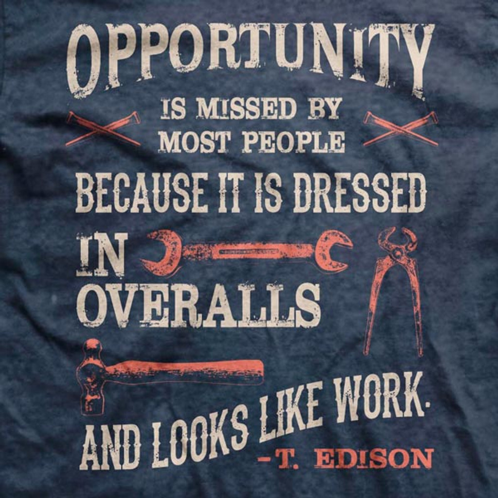 Opportunity is Work Normal-Fit T-Shirt