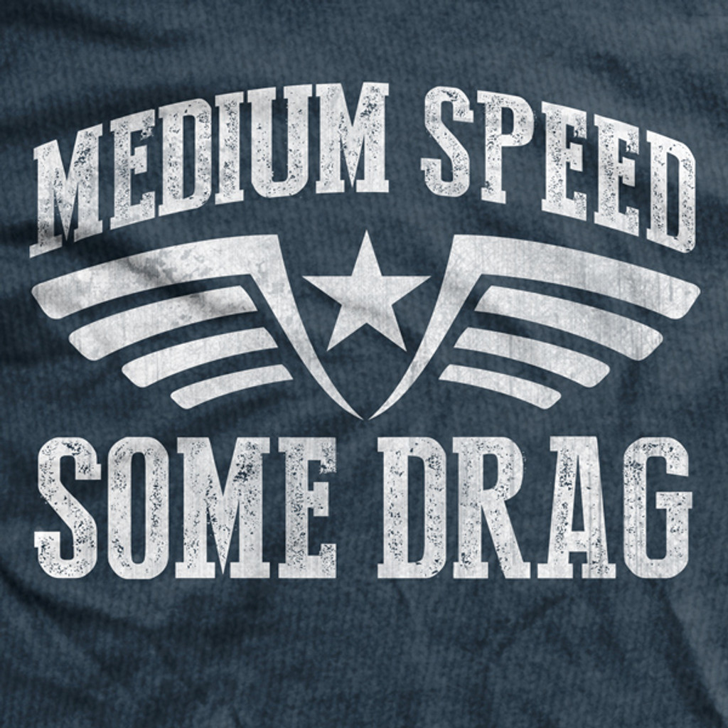 PREORDER Medium Speed Some Drag Ultra-Thin Vintage T-Shirt