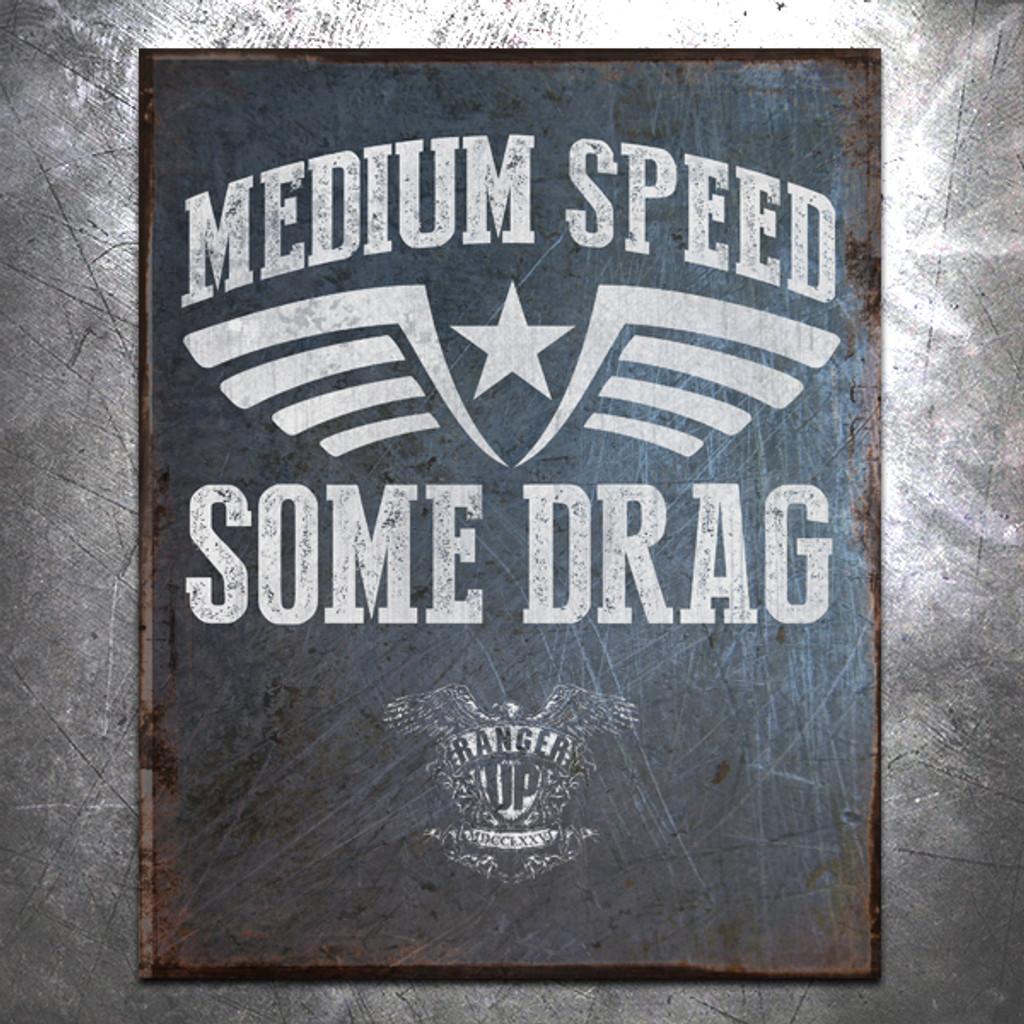 Medium Speed Some Drag Vintage Tin Sign
