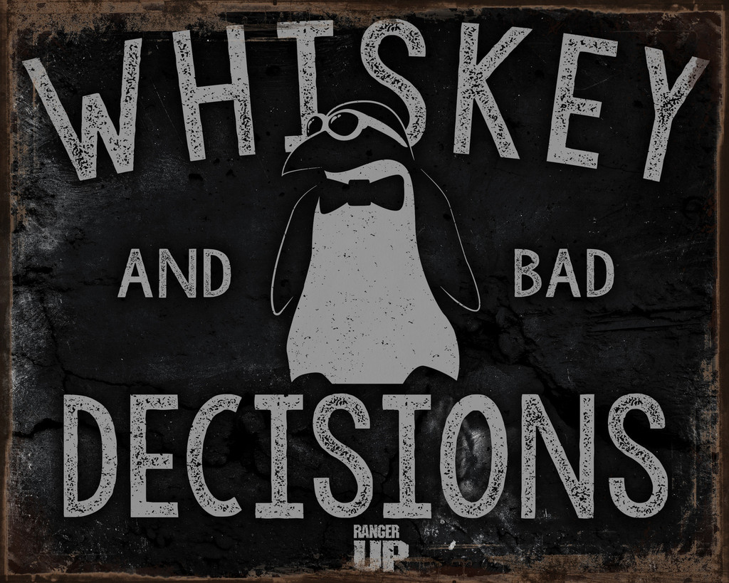 Whiskey and Bad Decisions Vintage Tin Sign