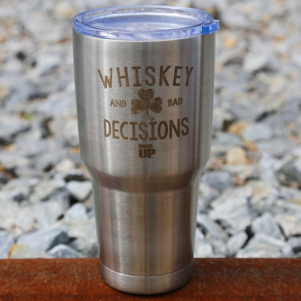 30oz Whiskey & Bad Decisions Tumbler