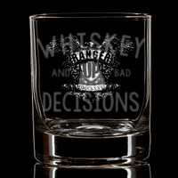 PREORDER Whiskey and Bad Decisions Glass