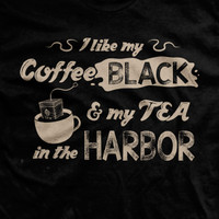 My Coffee Black and My Tea in the Harbor Ultra-Thin Vintage T-Shirt