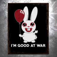I'm Good At War Vintage Tin Sign