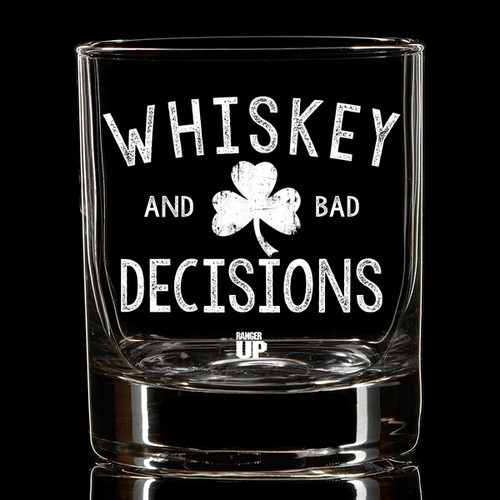 Whiskey & Bad Decisions Shamrock Whiskey Glass