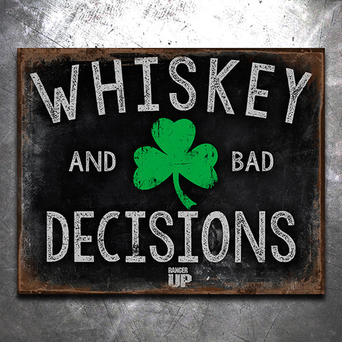 Whiskey and Bad Decisions Shamrock Vintage Tin Sign