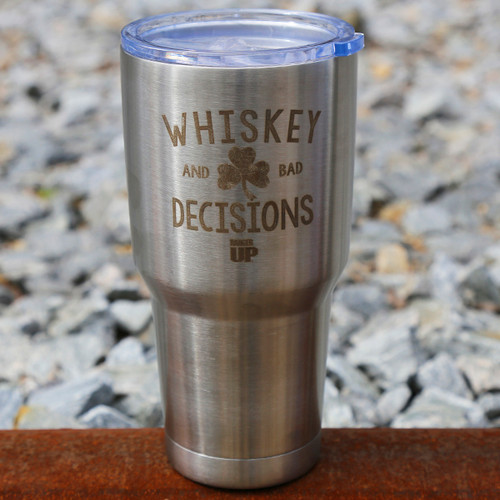 30oz Whiskey & Bad Decisions Tumbler