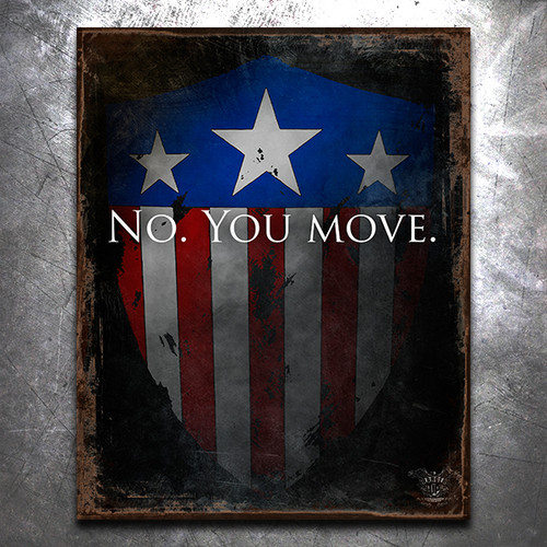 No, You Move Vintage Tin Sign