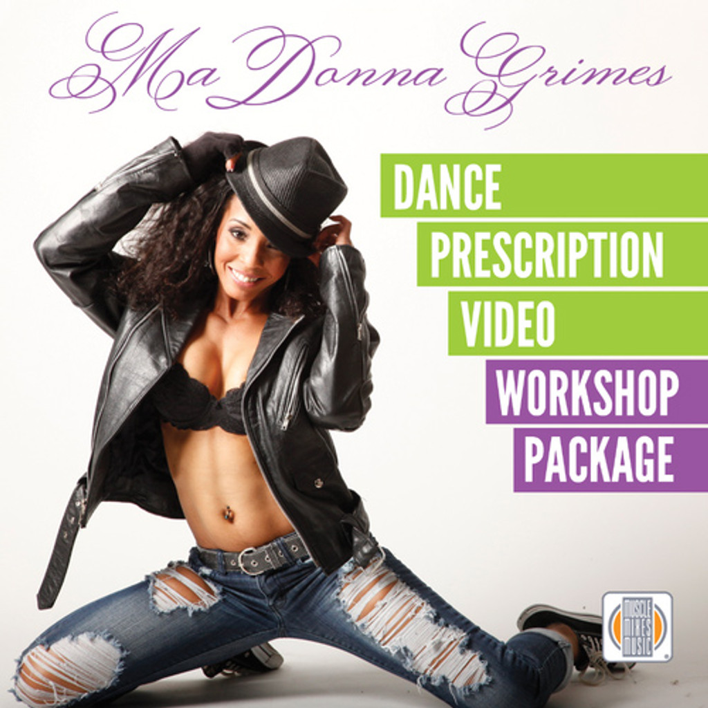 MaDonna Grimes Dance Prescription - Instructional Video Workshop + Music